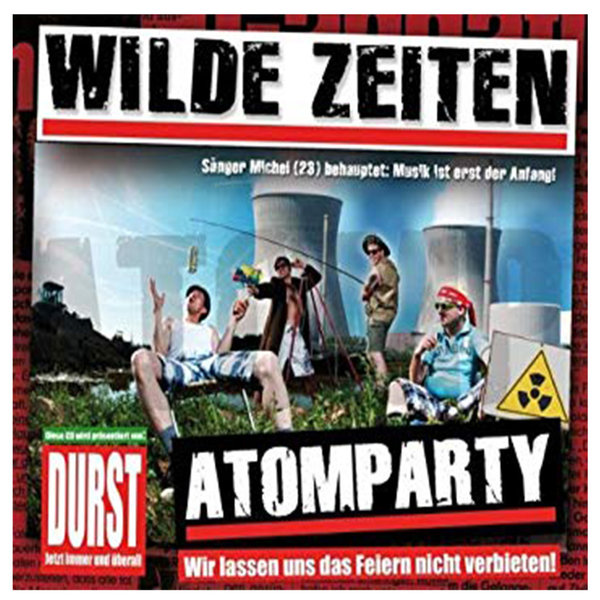 "Wilde Zeiten  ""Atomparty"""